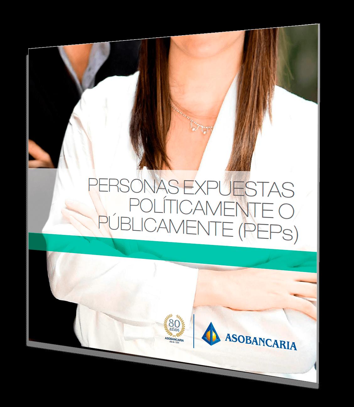 PERSONAS EXPUESTAS POLÍTICAMENTE O PÚBLICAMENTE (PEPs)