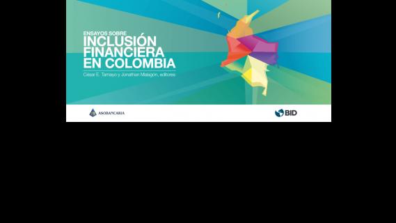 Inclusión Financiera <BR>en Colombia