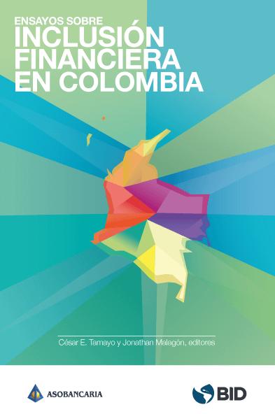 Ensayos sobre inclusión financiera en colombia
