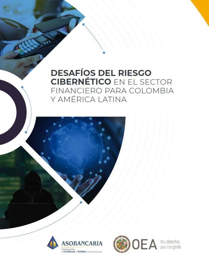 Desafíos del riesgo cibernético en el sector financiero para Colombia y América Latina