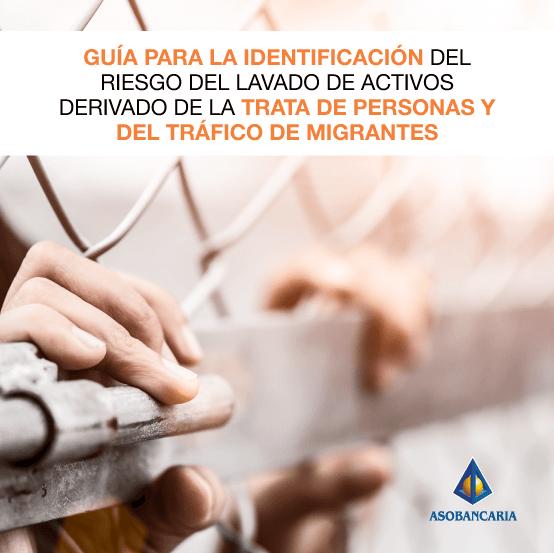 Guía para la identificación del riesgo del lavado de activos derivado de la trata de personas y del tráfico de migrantes