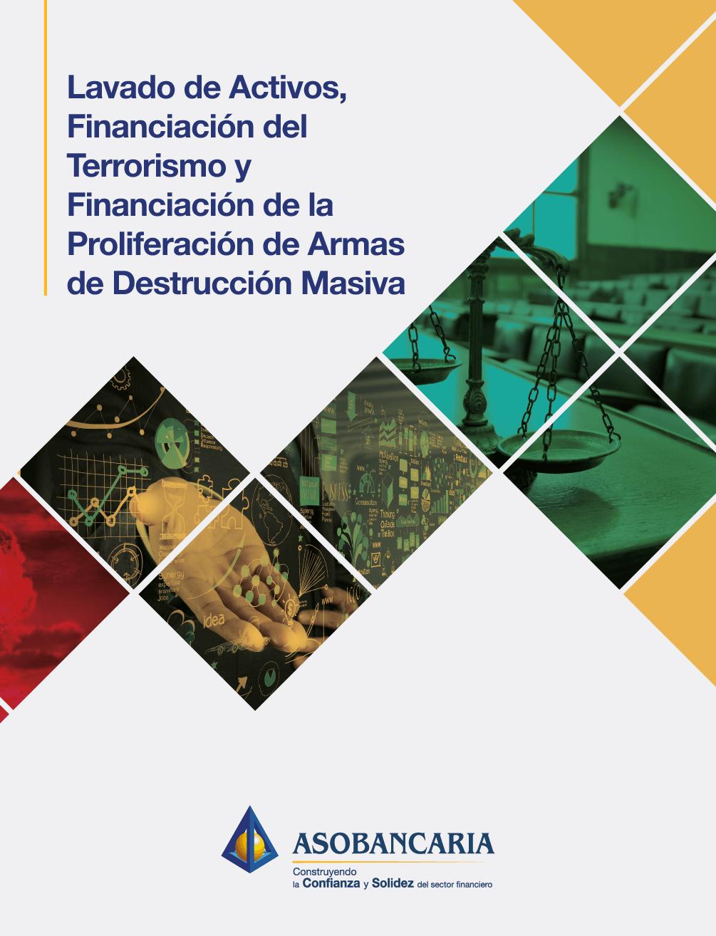 Lavado de activos, financiación del terrorismo y financiación de la proliferación de armas de destrucción masiva