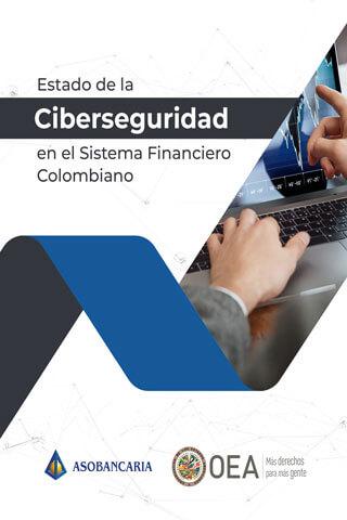 Estado de la Ciberseguridad en el Sistema Financiero Colombiano