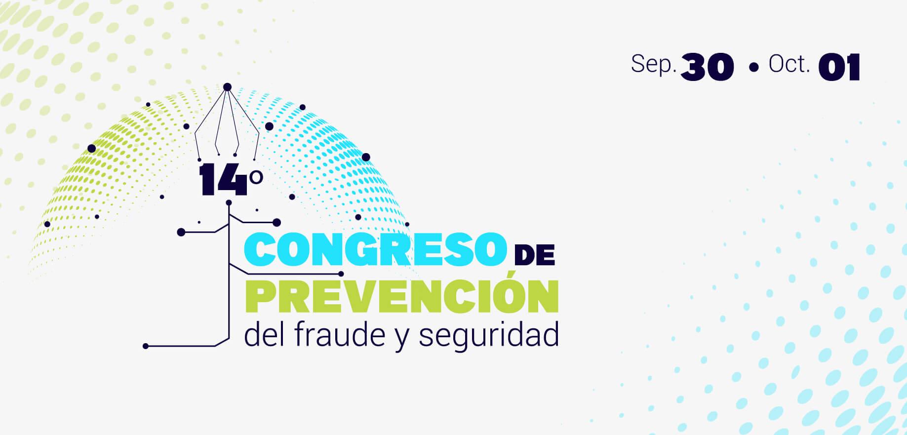14° Congreso de prevención del fraude y seguridad