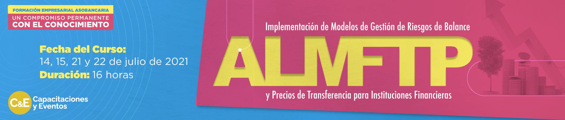 Capacitación Implementación de Modelos de Gestión de Riesgos de Balance (ALM) y Precios de Transferencia (FTP) para Instituciones Financieras asobancaria