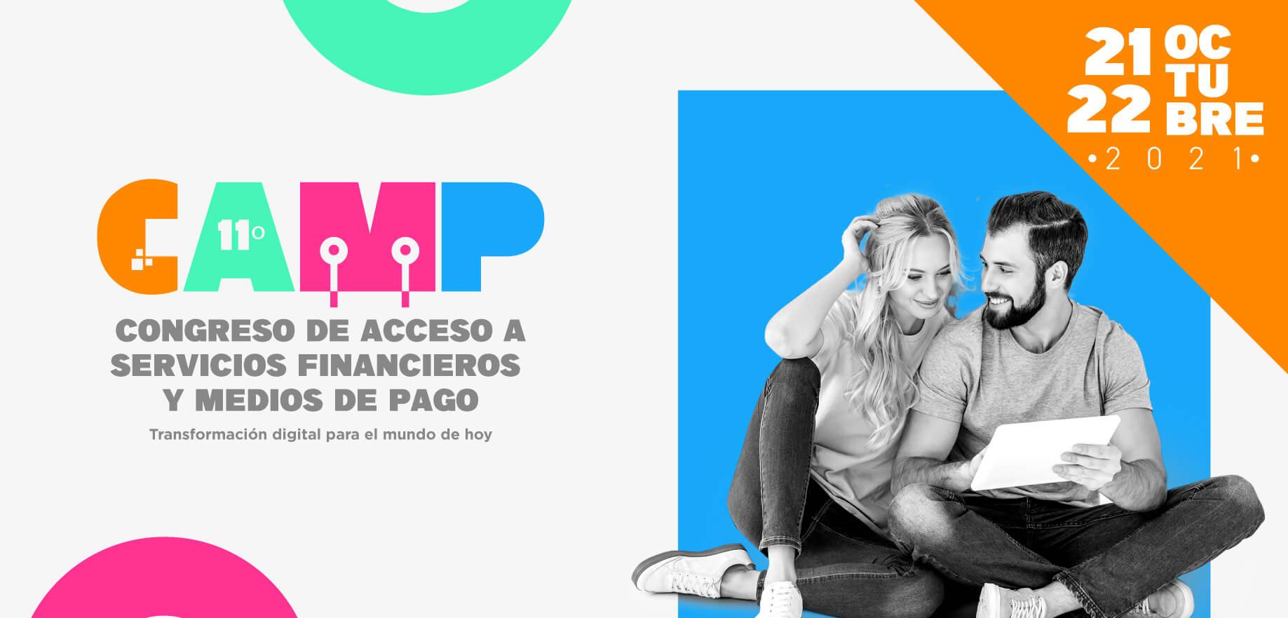 11° CAMP Congreso de Acceso a Servicios Financieros y Medios de Pago
