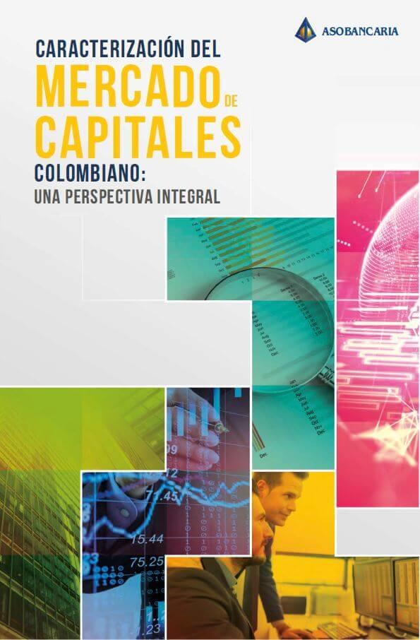 Libro Caracterización del Mercado de Capitales colombiano: una perspectiva integral